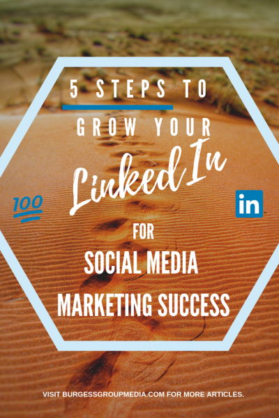 GROWING YOUR LINKEDIN FOR